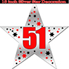 51ST SILVER STAR DECORATION PARTY SUPPLIES