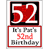 PERSONALIZED 52 YEAR OLD YARD SIGN PARTY SUPPLIES