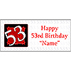 PERSONALIZED 53 YEAR OLD BANNER PARTY SUPPLIES