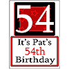 PERSONALIZED 54 YEAR OLD YARD SIGN PARTY SUPPLIES