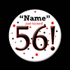 56! CUSTOMIZED BUTTON PARTY SUPPLIES