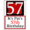PERSONALIZED 57 YEAR OLD YARD SIGN PARTY SUPPLIES