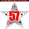 57TH SILVER STAR DECORATION PARTY SUPPLIES