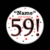59! CUSTOMIZED BUTTON PARTY SUPPLIES