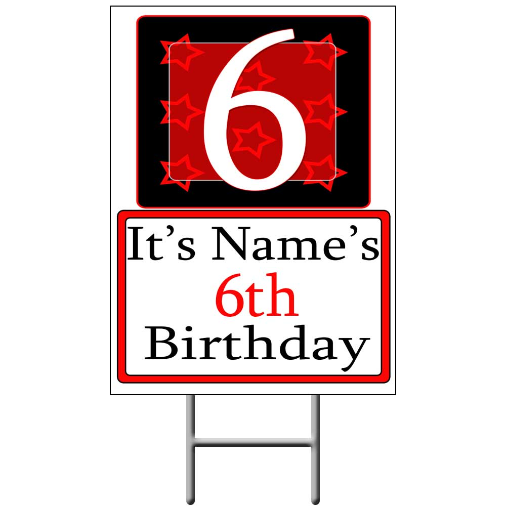 Click for larger picture of PERSONALIZED 6 YEAR OLD YARD SIGN PARTY SUPPLIES
