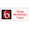 PERSONALIZED  6 YEAR OLD BANNER PARTY SUPPLIES