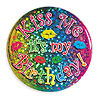 KISS ME IT'S MY BIRTHDAY ETCHED BUTTON PARTY SUPPLIES