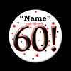 60! CUSTOMIZED BUTTON PARTY SUPPLIES