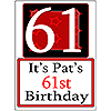 PERSONALIZED 61 YEAR OLD YARD SIGN PARTY SUPPLIES