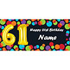 BALLOON 61ST BIRTHDAY CUSTOMIZED BANNER PARTY SUPPLIES