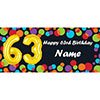 BALLOON 63RD BIRTHDAY CUSTOMIZED BANNER PARTY SUPPLIES