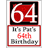 PERSONALIZED 64 YEAR OLD YARD SIGN PARTY SUPPLIES