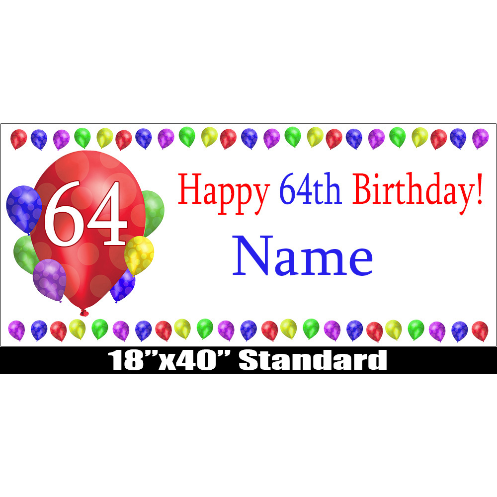 Click for larger picture of 64TH BIRTHDAY BALLOON BLAST NAME BANNER PARTY SUPPLIES