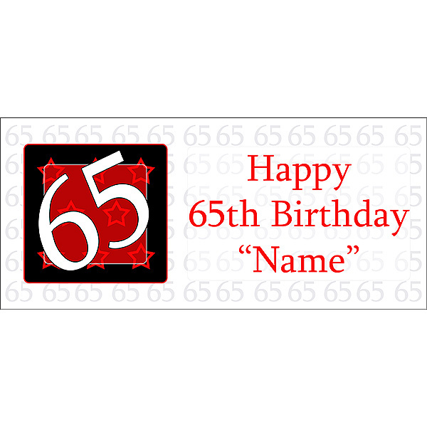 Click for larger picture of PERSONALIZED  65 YEAR OLD BANNER PARTY SUPPLIES