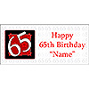 PERSONALIZED  65 YEAR OLD BANNER PARTY SUPPLIES