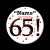 65! CUSTOMIZED BUTTON PARTY SUPPLIES