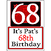 PERSONALIZED 68 YEAR OLD YARD SIGN PARTY SUPPLIES