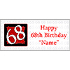 PERSONALIZED 68 YEAR OLD BANNER PARTY SUPPLIES