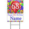 68TH CUSTOMIZED BALLOON BLAST YARD SIGN PARTY SUPPLIES