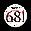 68! CUSTOMIZED BUTTON PARTY SUPPLIES
