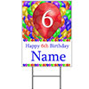 6TH CUSTOMIZED BALLOON BLAST YARD SIGN PARTY SUPPLIES