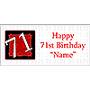 PERSONALIZED 71 YEAR OLD BANNER PARTY SUPPLIES