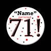 71! CUSTOMIZED BUTTON PARTY SUPPLIES