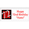 PERSONALIZED 72 YEAR OLD BANNER PARTY SUPPLIES
