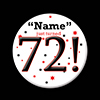 72! CUSTOMIZED BUTTON PARTY SUPPLIES