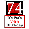 PERSONALIZED 74 YEAR OLD YARD SIGN PARTY SUPPLIES