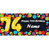 BALLOON 74TH BIRTHDAY CUSTOMIZED BANNER PARTY SUPPLIES