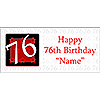 PERSONALIZED 76 YEAR OLD BANNER PARTY SUPPLIES