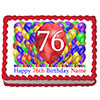 76TH BIRTHDAY BALLOON BLAST EDIBLE IMAGE PARTY SUPPLIES