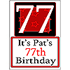 PERSONALIZED 77 YEAR OLD YARD SIGN PARTY SUPPLIES