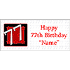 PERSONALIZED 77 YEAR OLD BANNER PARTY SUPPLIES