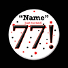 77! CUSTOMIZED BUTTON PARTY SUPPLIES
