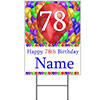 78TH CUSTOMIZED BALLOON BLAST YARD SIGN PARTY SUPPLIES