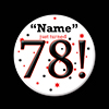 78! CUSTOMIZED BUTTON PARTY SUPPLIES