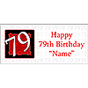 PERSONALIZED 79 YEAR OLD BANNER PARTY SUPPLIES