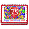 79TH BIRTHDAY BALLOON BLAST EDIBLE IMAGE PARTY SUPPLIES