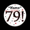 79! CUSTOMIZED BUTTON PARTY SUPPLIES