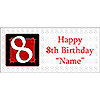 PERSONALIZED  8 YEAR OLD BANNER PARTY SUPPLIES