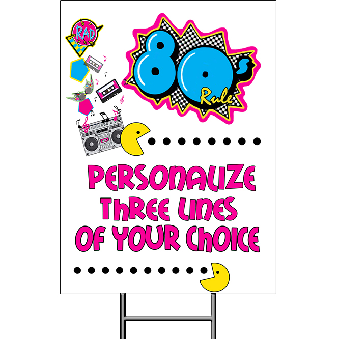 Click for larger picture of 80S YARD SIGN PARTY SUPPLIES