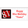 PERSONALIZED 81 YEAR OLD BANNER PARTY SUPPLIES