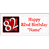 PERSONALIZED 82 YEAR OLD BANNER PARTY SUPPLIES