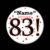 83! CUSTOMIZED BUTTON PARTY SUPPLIES