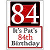 PERSONALIZED 84 YEAR OLD YARD SIGN PARTY SUPPLIES