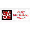 PERSONALIZED 84 YEAR OLD BANNER PARTY SUPPLIES