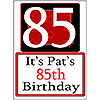 PERSONALIZED 85 YEAR OLD YARD SIGN PARTY SUPPLIES
