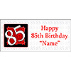 PERSONALIZED  85 YEAR OLD BANNER PARTY SUPPLIES